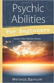Pyschic abilities for beginners